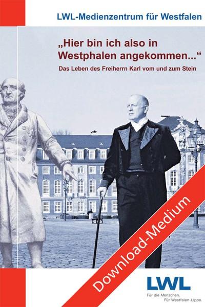 """Download: """"Hier bin ich also in Westphalen angekommen..."""""""