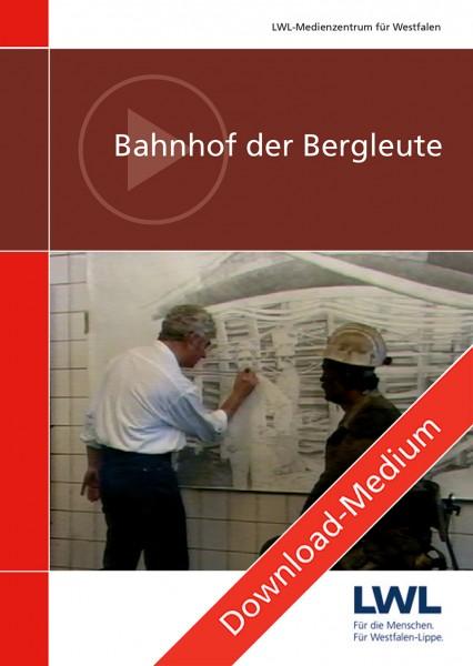 Download: Bahnhof der Bergleute