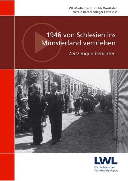 DVD: 1946 von Schlesien ins Münsterland vertrieben