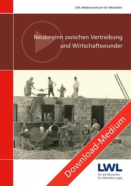 Download: Neubeginn zwischen Vertreibung und Wirtschaftswunder
