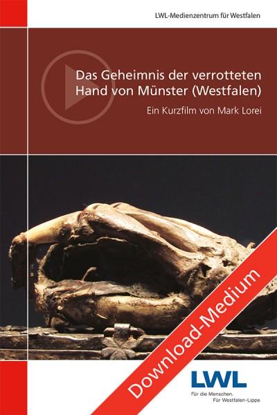 Download: Das Geheimnis der verrotteten Hand von Münster (Westfalen)