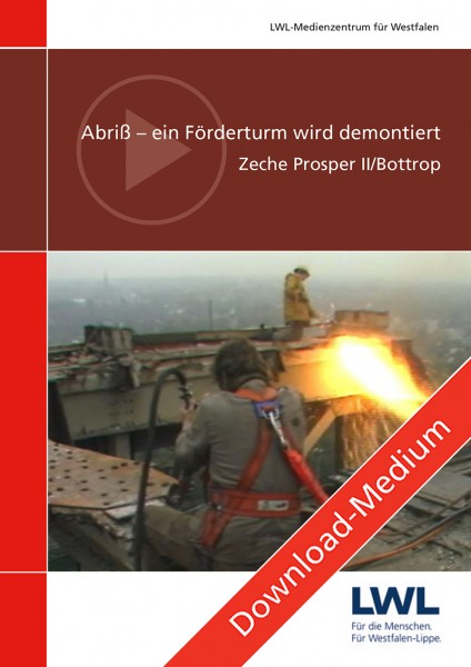 Download: Abriß – ein Förderturm wird demontiert. Zeche Prosper II/Bottrop